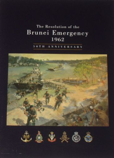 The Resolution of the Brunei Emergency 1962